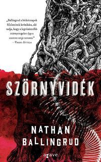 Nathan Ballingrud: Szörnyvidék -  (Könyv)