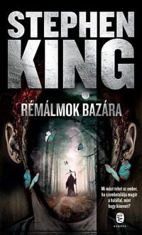 Stephen King: Rémálmok bazára - Elbeszélések -  (Könyv)