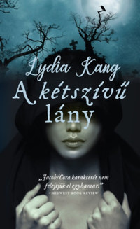 Lydia Kang: A kétszívű lány -  (Könyv)