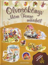 Olvasókönyv Móra Ferenc műveiből -  (Könyv)