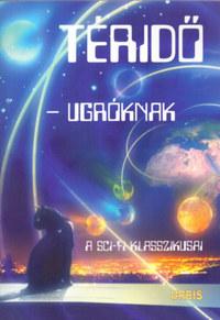 Téridő-ugróknak - A sci-fi klasszikusai -  (Könyv)
