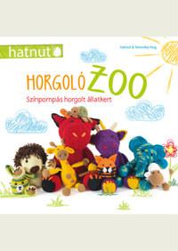 Veronika Hug: HorgolóZOO - Színpompás horgolt állatkert -  (Könyv)