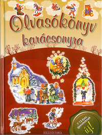 Olvasókönyv karácsonyra - 7-12 éves gyerekeknek -  (Könyv)