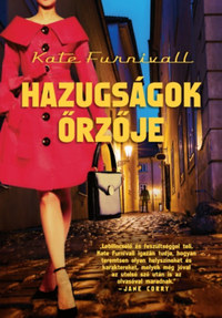 Kate Furnivall: Hazugságok őrzője -  (Könyv)