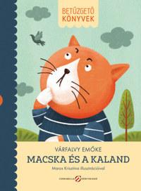 Várfalvy Emőke: Macska és a kaland -  (Könyv)