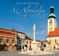Fucskár Ágnes, Fucskár József Attila: Az Alpokalja - Magyar örökség -  (Könyv)