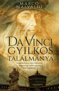 Marco Malvaldi: Da Vinci gyilkos találmánya -  (Könyv)
