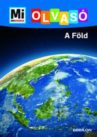 Christina Braun: A Föld - Mi Micsoda Olvasó -  (Könyv)