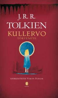 J. R. R. Tolkien: Kullervo története -  (Könyv)