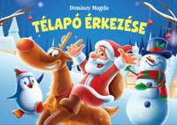 Donászy Magda: Télapó érkezése -  (Könyv)