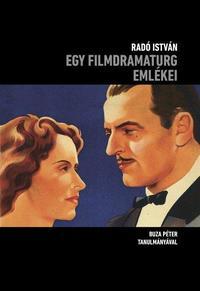 Radó István: Egy filmdramaturg emlékei -  (Könyv)