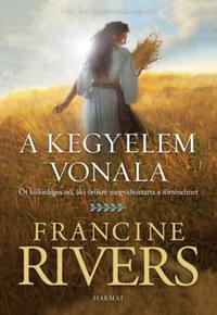 Francine Rivers: A kegyelem vonala -  (Könyv)