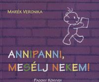 Marék Veronika: Annipanni, mesélj nekem! -  (Könyv)