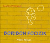 Marék Veronika: Boribon focizik -  (Könyv)