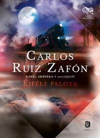 Carlos Ruiz Zafón: Éjféli palota -  (Könyv)