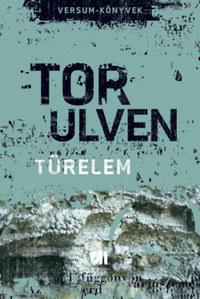 Tor Ulven: Türelem -  (Könyv)
