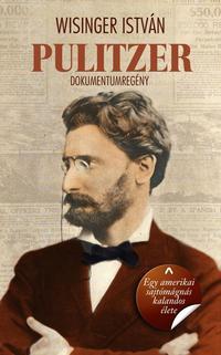 Wisinger István: Pulitzer -  (Könyv)