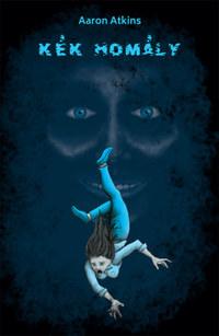 Aaron Atkins: Kék homály -  (Könyv)