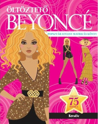 Öltöztető Beyoncé - Popsztár stylist matricás könyv -  (Könyv)