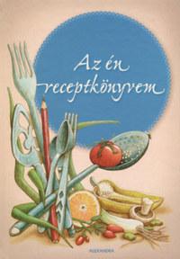 Az én receptkönyvem -  (Könyv)