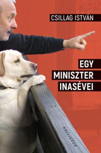 Csillag István: Egy miniszter inasévei -  (Könyv)