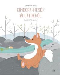 Benedek Elek: Cimbora-mesék állatokról -  (Könyv)