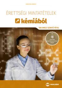 Hancsák Károly: Érettségi mintatételek kémiából - 180 emelt szintű tétel -  (Könyv)