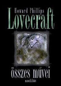 H.P. Lovecraft: Howard Phillips Lovecraft összes művei - Második kötet -  (Könyv)