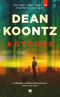 Dean R. Koontz: Kötődés -  (Könyv)