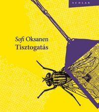 Sofi Oksanen: Tisztogatás -  (Könyv)
