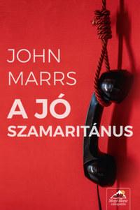John Marrs: A jó szamaritánus -  (Könyv)