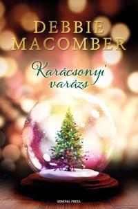 Debbie Macomber: Karácsonyi varázs -  (Könyv)