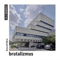 Branczik Márta: Brutalizmus -  (Könyv)