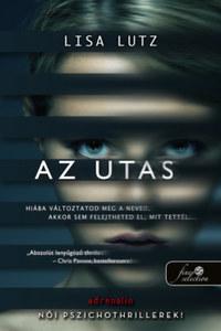 Lisa Lutz: Az utas -  (Könyv)