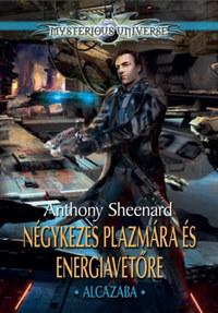 Anthony Sheenard: Négykezes plazmára és energiavetőre - Alcazaba -  (Könyv)