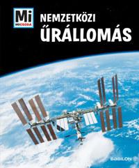 Manfred Braun: Nemzetközi Űrállomás - Mi micsoda -  (Könyv)