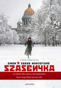 Simon Sebag Montefiore: Szásenyka -  (Könyv)