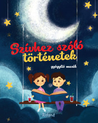 Mariana Konkoly: Szívhez szóló történetek - gyógyító mesék -  (Könyv)