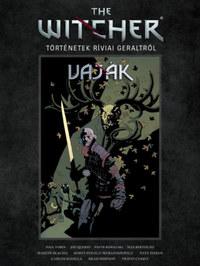 Paul Tobin: The Witcher - Vaják: Történetek Ríviai Geraltról -  (Könyv)