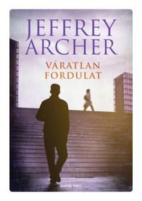 Jeffrey Archer: Váratlan fordulat -  (Könyv)