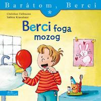 Sabine Kraushaar, Christian Tielmann: Berci foga mozog - Barátom, Berci 1. -  (Könyv)