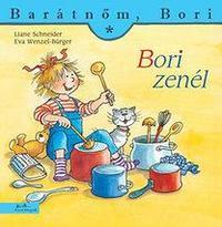 Liane Schneider: Bori zenél - Barátnőm, Bori 21. -  (Könyv)
