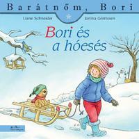 Liane Schneider, Janina Görrissen: Bori és a hóesés -  (Könyv)