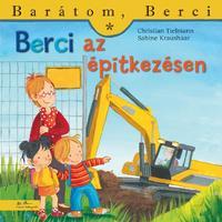 Christian Tielmann: Berci az építkezésen -  (Könyv)