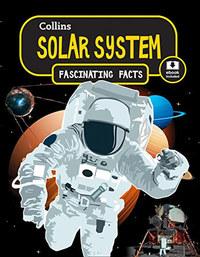 Collins Fascinating Facts: Solar System -  (Könyv)