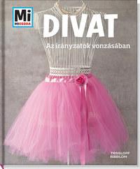 Christine Paxmann: Divat - Az irányzatok vonzásában -  (Könyv)