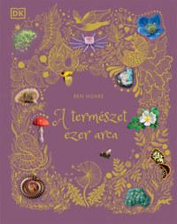 Ben Hoare: A természet ezer arca -  (Könyv)
