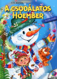 I. V. Gurina: A csodálatos hóember és más mesék -  (Könyv)