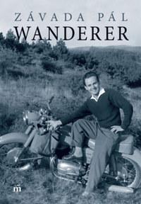 Závada Pál: Wanderer -  (Könyv)