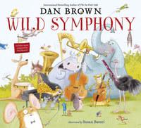 Dan Brown: Wild Symphony -  (Könyv)